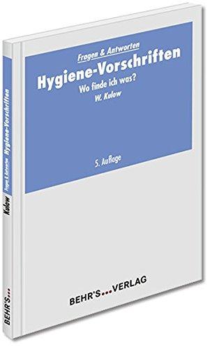 Hygiene-Vorschriften: Wo finde ich was?