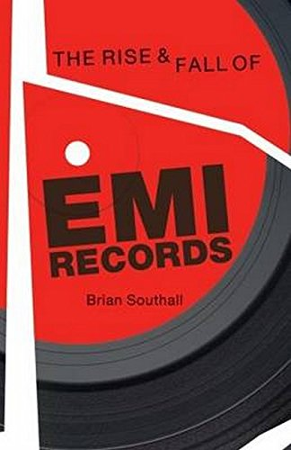 The Rise and Fall of EMI Records
