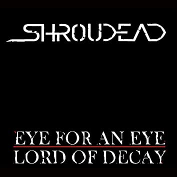 Eye for an Eye / Lord of Decay