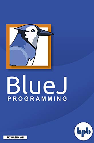 BlueJ Programming: learn lots of logic based skill of BlueJ (English Edition)