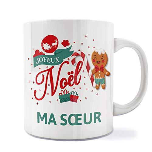 Mug | Tasse | Café | Thé | Petit-déjeuner | Vaisselle | Céramique | Original | Imprimé | Message | Fêtes | Idée cadeau | Pain d'épices - Joyeux Noël Ma Soeur