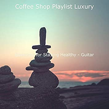 Backdrop for Staying Healthy - Guitar