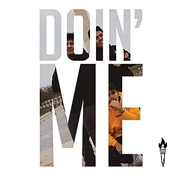 Doin' Me (feat. DamianYoursTruly & Jay the Lyricist)