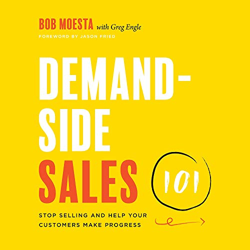 Demand-Side Sales 101 Audiobook By Bob Moesta, Greg Engle - contributor cover art