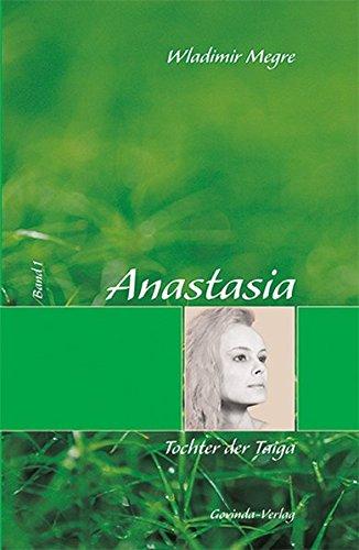 Anastasia / Anastasia, Tochter der Taiga: Band 1