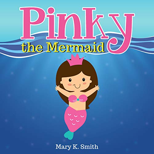 Pinky the Mermaid audiobook cover art