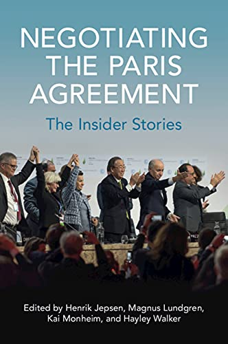 Negotiating the Paris Agreement: The Insider Stories