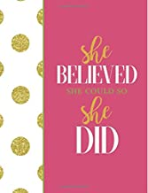 She Believed She Could So She Did: Pink Notebook (Composition Book Journal) (8.5 x 11 Large)