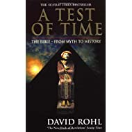By David Rohl A Test of Time: The Bible From Myth to History (New Ed) [Paperback]