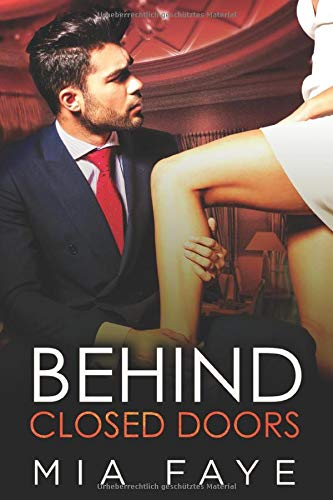 Behind Closed Doors: Liebesroman
