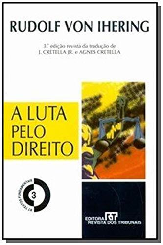 A Luta Pelo Direito - 3ª Edição 2003