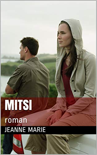 Mitsi: roman (French Edition)