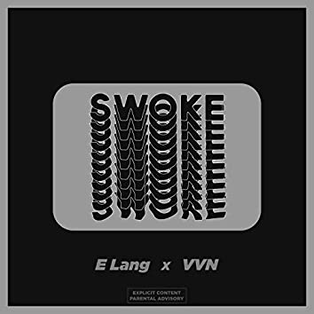 SWOKE (with VVN)