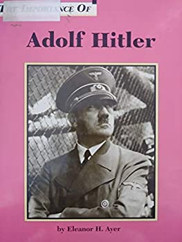 Adolf Hitler (Importance of) 1560060727 Book Cover