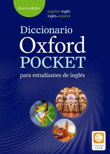Diccionario Oxford Pocket para estudiantes de inglés. Español-Inglés/inglés-español: Helping Spanish students to build their vocabulary and develop their English skills