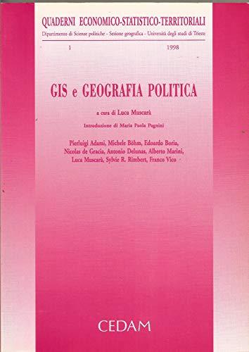 GIS e geografia politica. Atti del Convegno (Trieste, 27 gennaio 1996)