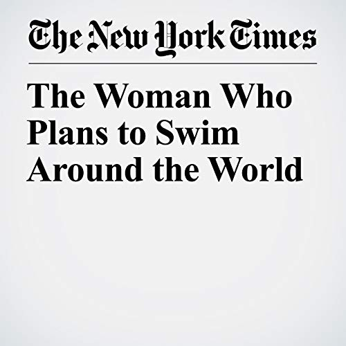 The Woman Who Plans to Swim Around the World copertina