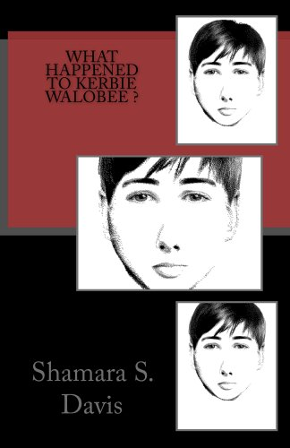 What Happened To Kerbie Walobee? (English Edition)