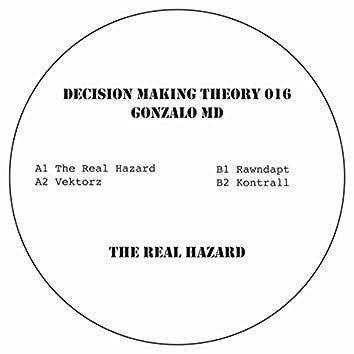 The Real Hazard