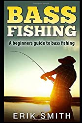A Beginners Guide to Bass Fishing Book