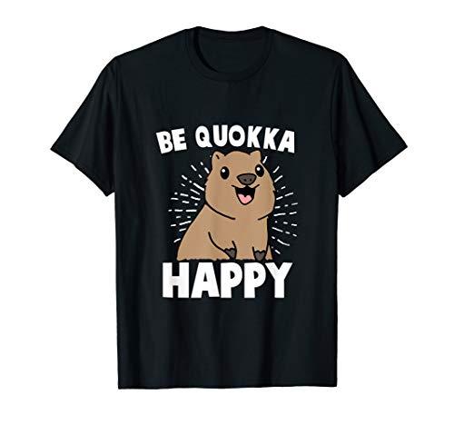 Be Quokka Happy Känguru Liebhaber Geschenk T-Shirt T-Shirt