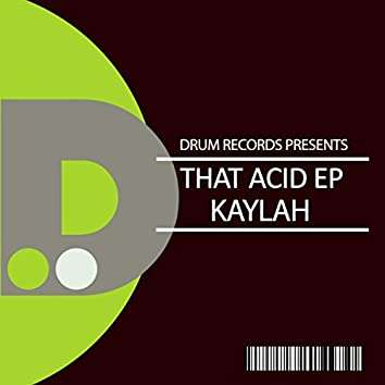 That ACID EP