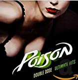 Songtexte von Poison - Double Dose: Ultimate Hits