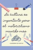 LA EDUCACION ES IMPORTANTE PERO EL MOTOCICLISMO MUNCHO MAS: CUADERNO DE NOTAS   Diario, Apuntes o Agenda   Regalo Original y Divertido para Amantes de las motos.