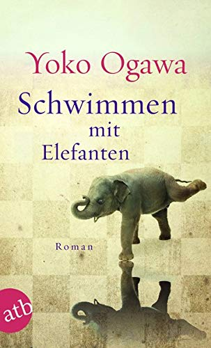 Schwimmen mit Elefanten: Roman