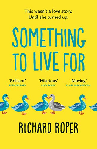 Something to Live For: The most uplifting rom-com of 2020 (English Edition)