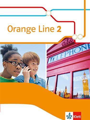 Orange Line 2: Schülerbuch (fester Einband) Klasse 6 (Orange Line. Ausgabe ab 2014)