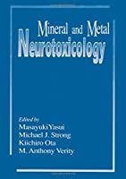 Mineral and Metal Neurotoxicology