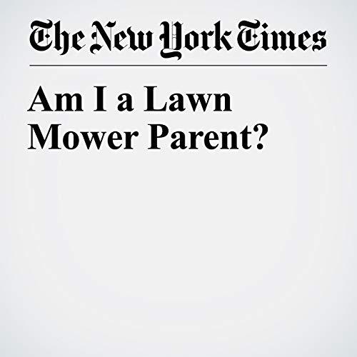Am I a Lawn Mower Parent? copertina