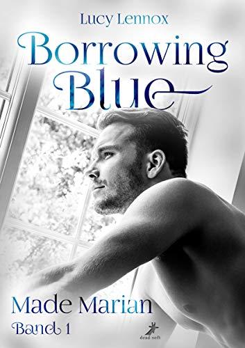 Borrowing Blue (Made Marian 1)