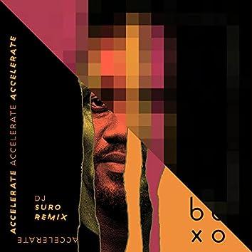 Accelerate (feat. Reba Mangope) [DJ SURO Remix] (DJ SURO Remix)