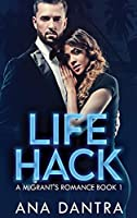 Life Hack (A Migrant's Romance)