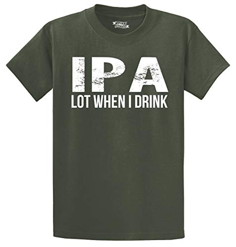 Men's Heavyweight Tee IPA Lot When I Drink Funny Tee Alcohol Beer College Party Olive XL