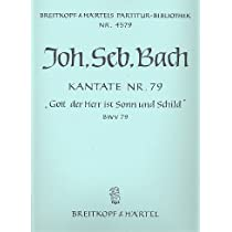 Partitions classique EDITION BREITKOPF BACH JOHANN SEBASTIAN - KANTATE 79 GOTT, DER HERR - SOLI, MIXED CHOIR, ORCHESTRA Grand format