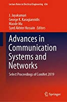 Advances in Communication Systems and Networks: Select Proceedings of ComNet 2019 (Lecture Notes in Electrical Engineering (656))