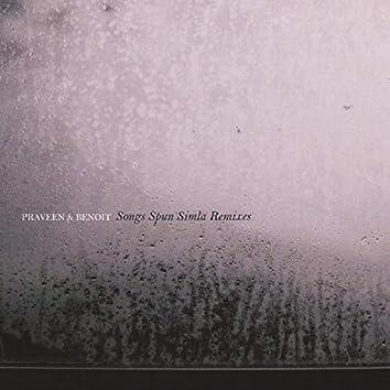 Songs Spun Simla Remixes
