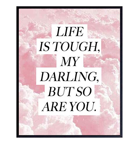 Life is Tough But So Are You - Encouragement Gifts for Women - Inspiring Positive Quotes Wall Decor - Inspirational Wall Art - Motivational Posters - Uplifting Gifts for Women - Encouraging Wall Decor