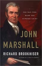 [0465096220] [9780465096220] John Marshall: The Man Who Made the Supreme Court 1st Edition-Hardcover