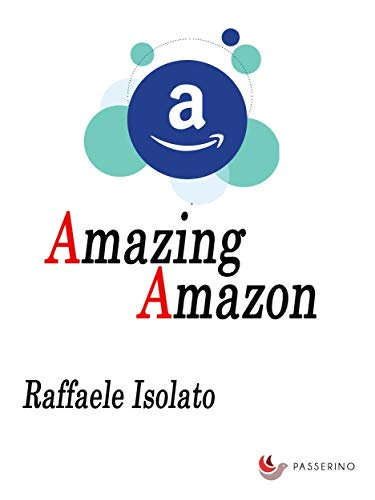 Amazing Amazon (Italian Edition)