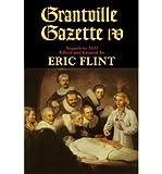 [Grantville Gazette IV (Ring of Fire)] [Author: Flint, Eric] [June, 2008]