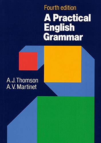 Practical english grammar (a). Per le Scuole superiori: A classic grammar reference with clear explanations of grammatical structures and forms.