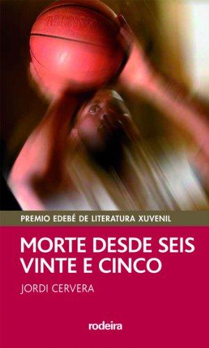 MORTE DESDE SEIS E VINTE E CINCO (Premio EDEBÉ Modalidad Juvenil): 6 (PERISCOPIO)