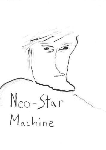 Neo-Star Machine Chapter 1 (The Neo-Star Machine) (English Edition)