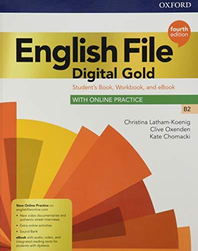 English file. Digital gold B2. Student's book. Woorkbook. Without key. Per le Scuole superiori. Con e-book. Con espansione online