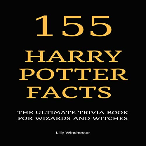 155 Harry Potter Facts  By  cover art