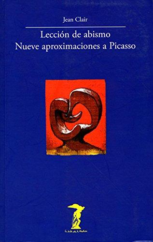 Lección de abismo. Nueve aproximaciones a Picasso (La balsa de la Medusa nº 163)